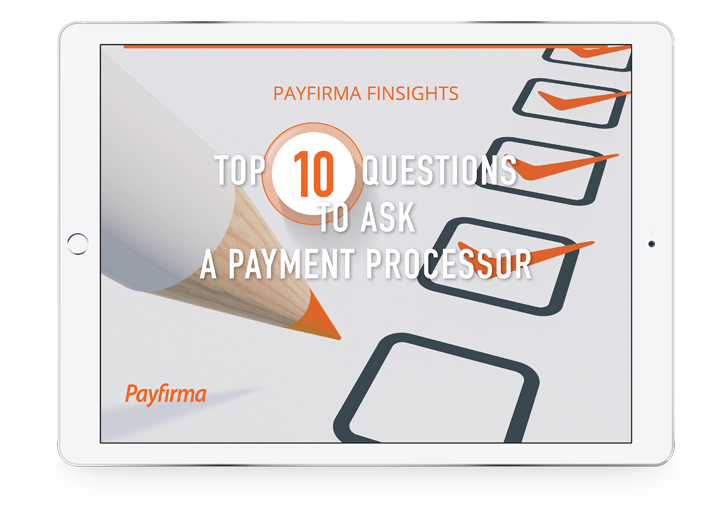Top 10 Questions to Ask a Payment Processor